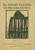 The Wharf Players of Provincetown, a playbill - Fourth of July 1927