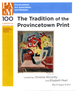 """The Tradition of the Provincetown Print"" PAAM exhibition checklist"