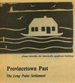 Provincetown Past: The Long Point Settlement