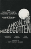 """Moon for the Misbegotten"""